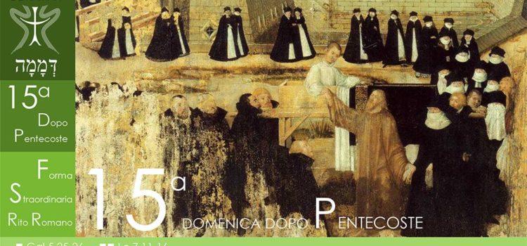 02 Settembre '18 – XV Domenica dopo Pentecoste