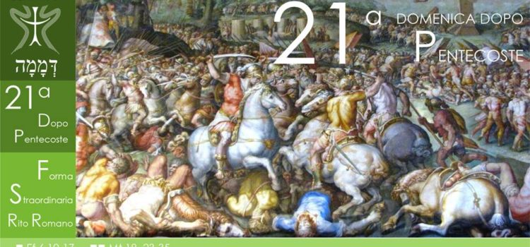 14 Ottobre '18 – XXI Domenica dopo Pentecoste (2° variante – S. Luca)
