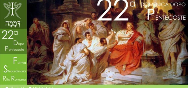 21 Ottobre '18 – XXII Domenica dopo Pentecoste (2° variante – S. Luca, Ss Simeone e Giuda)