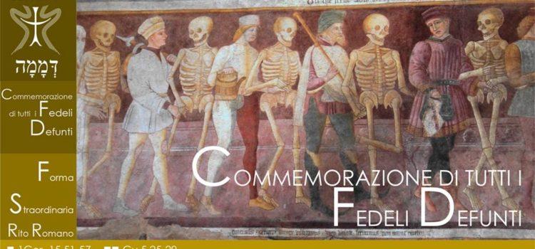 2 Novembre '18 – Commemorazione di tutti i fedeli defunti