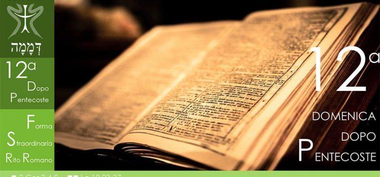 01 Settembre '19 – XII Domenica dopo Pentecoste