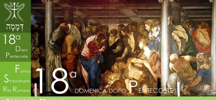 13 Ottobre '19 – XVIII Domenica dopo Pentecoste