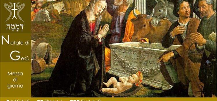 25 Dicembre '20 – Messa nel giorno  di Natale